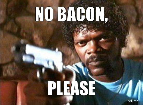 no-bacon-please